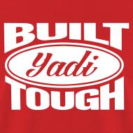 Design ~ Built Yadi Tough