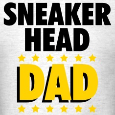 Sneakerhead Dad T-Shirts