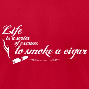 Life is a series of excuses to smoke a cigar T-Shirts - Men's T-Shirt by American Apparel