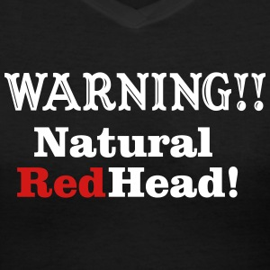 warning_natural_redhead Women's T-Shirts - Women's V-Neck T-Shirt