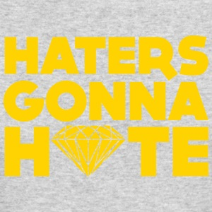 haters gonna hate Long Sleeve Shirts - Men's Long Sleeve T-Shirt by Next Level