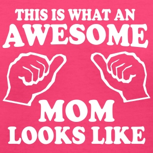 What an awesome mom looks like Women's T-Shirts - Women's V-Neck T-Shirt