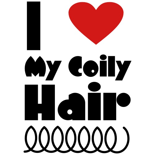 I Love My Coily Hair