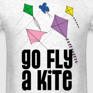 go fly a kite - Men's T-Shirt