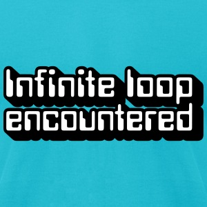 Robot Quotes: Infinite loop (isometric) T-Shirts - Men's T-Shirt by American Apparel