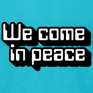 Robot Quotes: We come in peace (isometric) T-Shirts - Men's T-Shirt by American Apparel