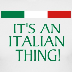 IT'S AN ITALIAN THING! Long Sleeve Shirts - Men's Long Sleeve T-Shirt by Next Level
