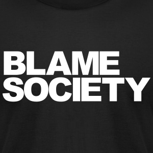 BLAME SOCIETY T-Shirts - Men's T-Shirt by American Apparel
