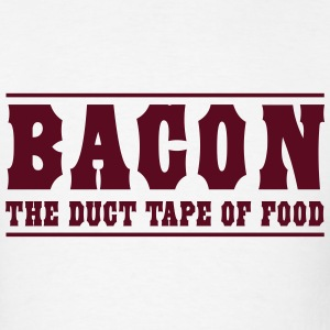 Bacon is the duct tape of food T-Shirts - Men's T-Shirt