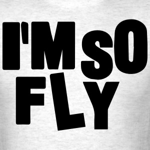 I'M SO FLY T-Shirts - Men's T-Shirt