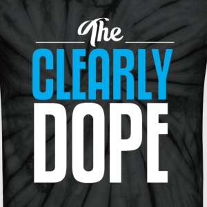 ClearlyDope. T-Shirts - Unisex Tie Dye T-Shirt