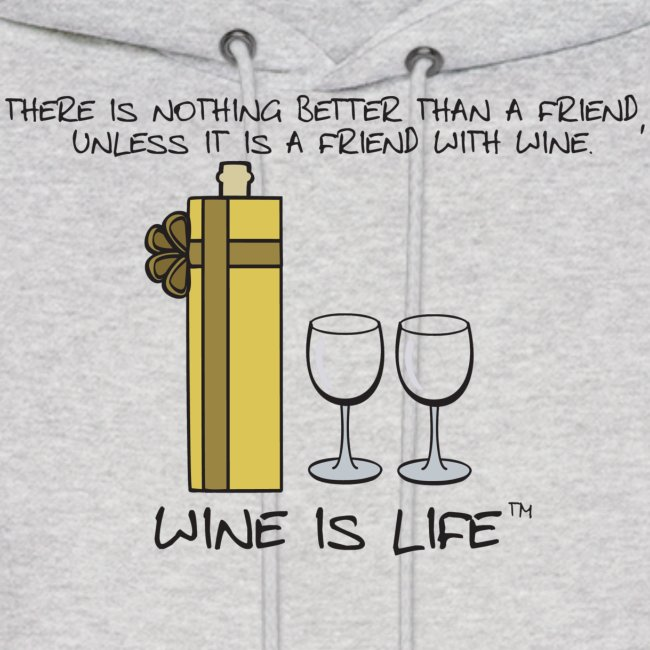 Friend With Wine - Mens Hooded Sweatshirt
