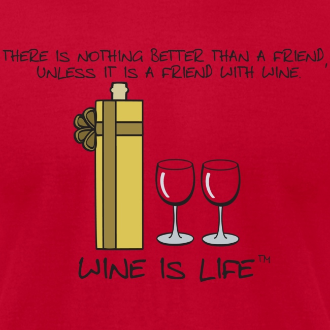 Friend With Wine - Mens Tee by American Apparel