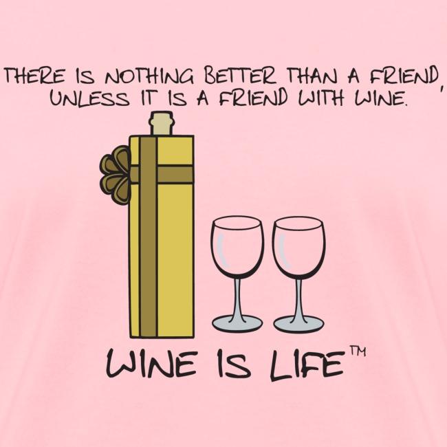 Friend With Wine - Womens Standard Tee