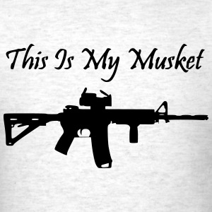 This is my Musket AR15 Shirt - Men's T-Shirt