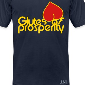 Glutes Of Prosperity T-Shirts - Men's T-Shirt by American Apparel