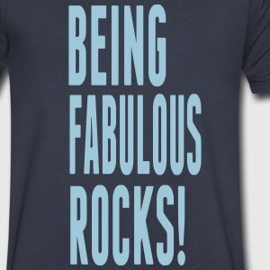 BEING FABULOUS ROCKS! T-Shirts - Men's V-Neck T-Shirt by Canvas