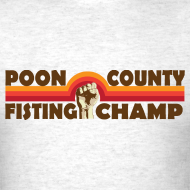 Design ~ Poon County Fisting Champ