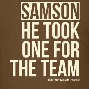 Samson Took One... - Men's T-Shirt