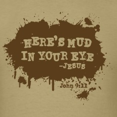 Mud In Your Eye