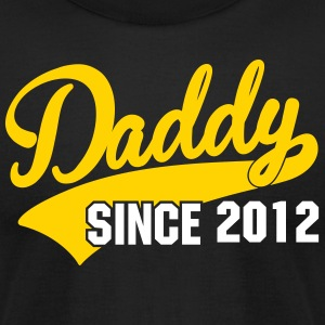 daddy since - your own text T-Shirts - Men's T-Shirt by American Apparel