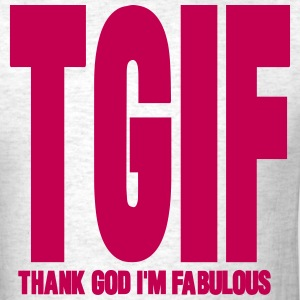 THANK GOD I'M FABULOUS - Men's T-Shirt
