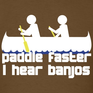 Paddle faster I hear banjos VECTOR 3 T-Shirts - Men's T-Shirt