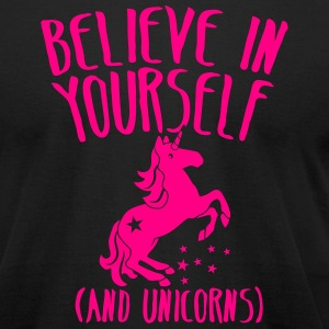 Believe in yourself (and unicorns!) T-Shirts - Men's T-Shirt by American Apparel