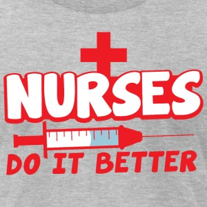 NURSES do it better with needle T-Shirts - Men's T-Shirt by American Apparel
