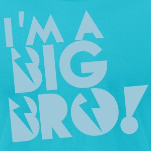 I'm a BIG BRO! brother in funky cool solid T-Shirts - Men's T-Shirt by American Apparel