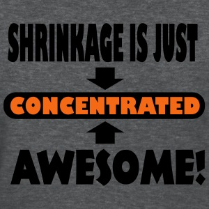 Shrinkage Is Just Concentrated Awesome Women's T-Shirts - Women's T-Shirt