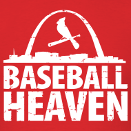Design ~ St. Louis is Baseball Heaven - Mens