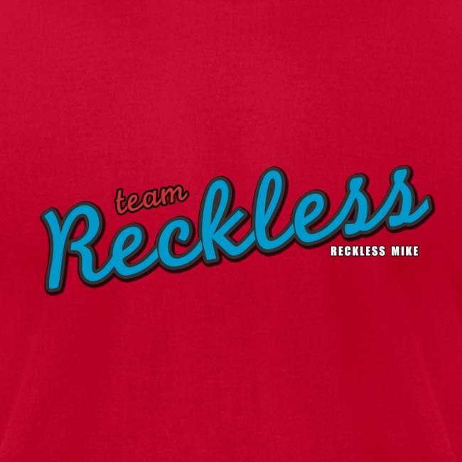 Men's Team Reckless shirt