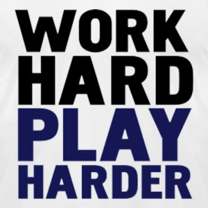 Work/Play hard T-Shirts - Men's T-Shirt by American Apparel