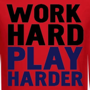 Work/Play hard Long Sleeve Shirts - Crewneck Sweatshirt