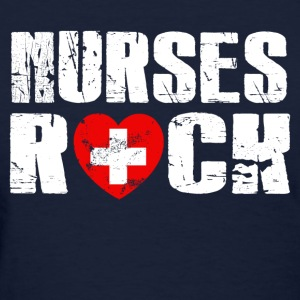Nurse Shirt - nurses rock - Women's T-Shirt