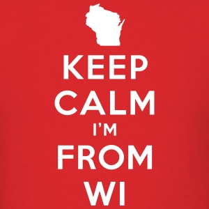 KEEP CALM I'M FROM WISCONSIN T-Shirts - Men's T-Shirt