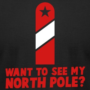 RUDE Christmas want to see my north pole? T-Shirts - Men's T-Shirt by American Apparel