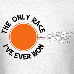 The Only Race I've Ever Won - Men's T-Shirt