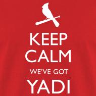 Design ~ Keep Calm We've Got Yadi
