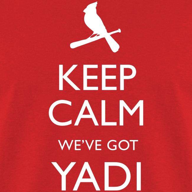 Keep Calm We've Got Yadi