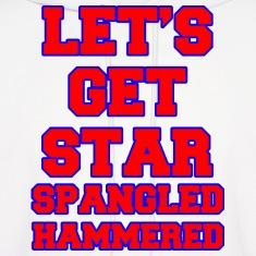 Let's Get Star Spangled Hammered Design Hoodies