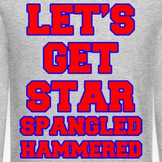 Let's Get Star Spangled Hammered Design Long Sleeve Shirts