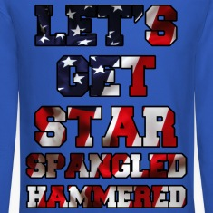 Let's Get Star Spangled Hammered Flag Design Long Sleeve Shirts