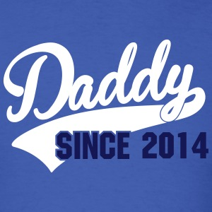 daddy since - your own text T-Shirts - Men's T-Shirt