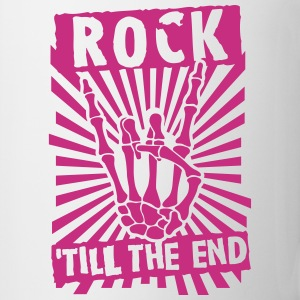 rock 'till the end Bottles & Mugs - Coffee/Tea Mug