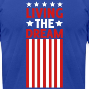 Living the Dream T-Shirts - Men's T-Shirt by American Apparel