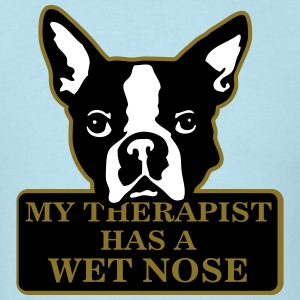 my therapist has a wet nose T-Shirts - Men's T-Shirt