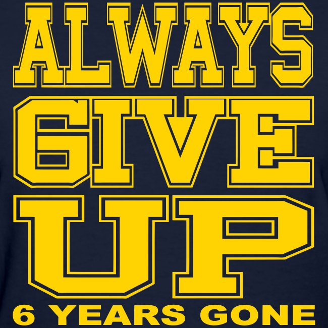 Always Give Up