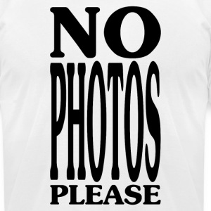 No Photos Please T-Shirts - Men's T-Shirt by American Apparel